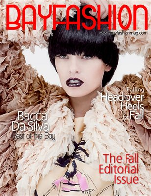 BAYFashion Magazine Nov 2011 - Fall Editorial Issue