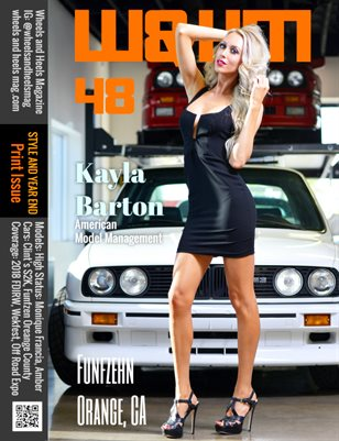 Wheels and Heels Magazine Issue 48 - Kayla Barton