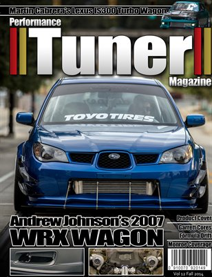 Performance Tuner Magazine Volume 12 Fall 2014