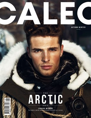 CALEO MAGAZINE The Arctic Issue feat. Edward Wilding