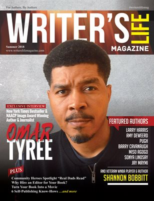 Writer's Life Magazine | Issue. 08 - Summer 2018