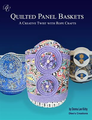 Quilted Panel Baskets by Donna Lee Kirby