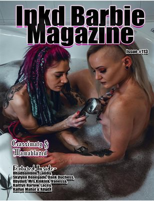 Inkd Barbie Magazine Issue #113 - Ccassimaty & Mamablazed