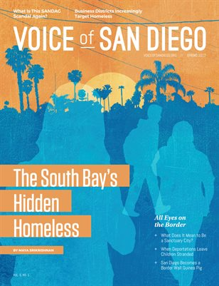 Voice of San Diego Magazine | Spring 2017