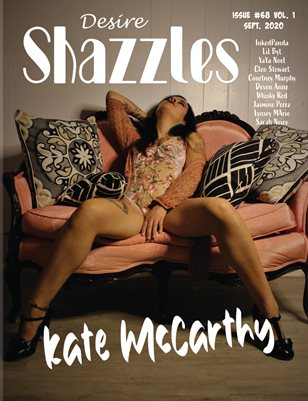 Shazzles Desire Issue #68  VOL. 1 Cover Model Kate McCarthy