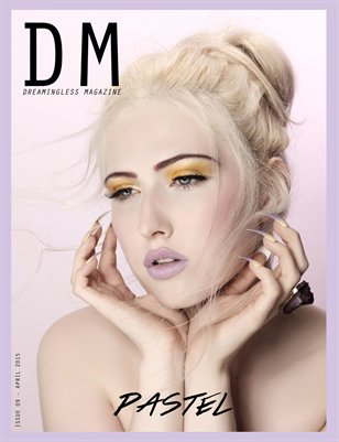 DREAMINGLESS MAGAZINE - PASTEL EDITION - ISSUE 09.1