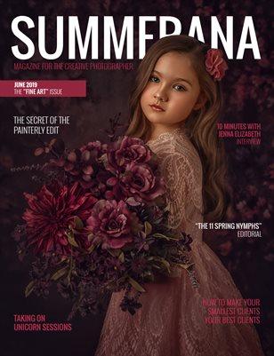 "SUMMERANA MAGAZINE | JUNE 2019 | THE ""FINE ART"" ISSUE"