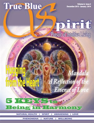 True Blue Spirit® Volume 6 Issue 2