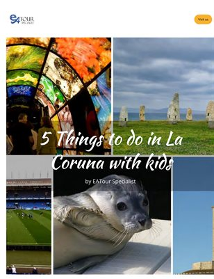 5 Things to do in La Coruna with kids by EATour Specialist
