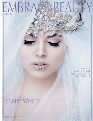 Embrace Beauty Magazine Stark White Issue 26 December 2017