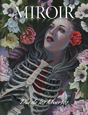 MIROIR MAGAZINE • Día de los Muertos • Cate Rangel