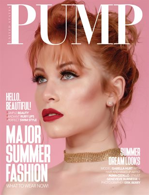 PUMP Magazine - The Major Summer Fashion Edition - July 2018
