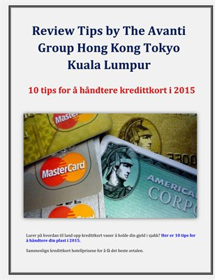 Review Tips by The Avanti Group Hong Kong Tokyo Kuala Lumpur