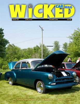 WICKED CAR MAG - JUNE - 1952 CHEVY STYLELINE SPECIAL