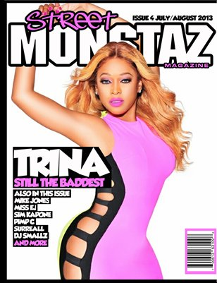 "Street Monstaz Magazine  issue # 4 - Trina "" Still Da Baddest"""