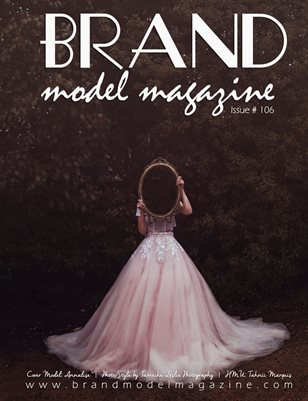 Brand Model Magazine  Issue # 106