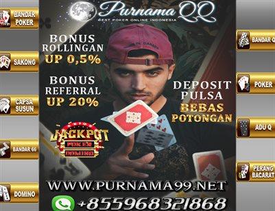 PURNAMA99 - Agen Dominoqq   Agen Bandarq   Bandar Poker Online   Poker Online