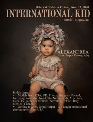 International Kid Model Magazine Issue #73 Babies & Toddlers
