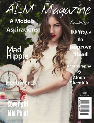 "ALM Child-Teen Magazine, ""June Most Beautiful,"" Issue 79, June 2018, Wonderland"