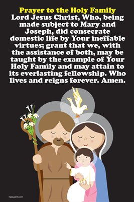Happy Saints Prayer to the Holy Family Poster