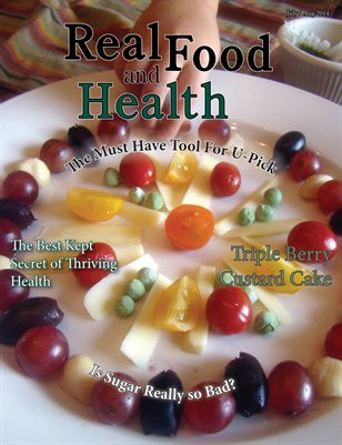Real Food and Health July/August 2014