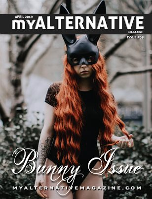 MyAlternative Magazine Issue 39 April 2019