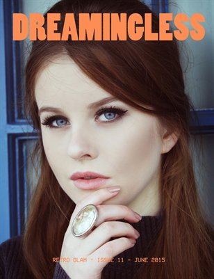 DREAMINGLESS MAGAZINE - RETRO GLAM - ISSUE 11.3