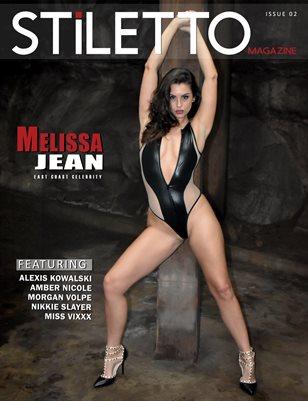 STiLETTO Magazine 02 Ft. Melissa Jean