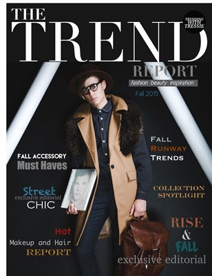 The Trend Report by Trending with Tressie: Fall 2015