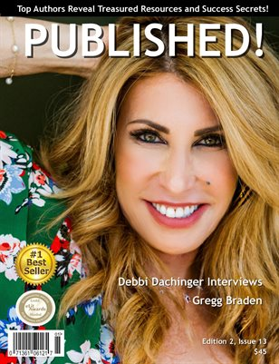 PUBLISHED! Magazine featuring Debbi Dachinger interviews Gregg Braden