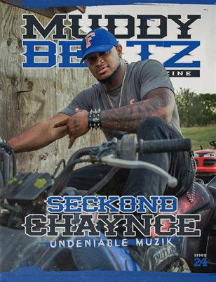 MuddyBeatz Magazine Issue #24 Seckond Chaynce Edition