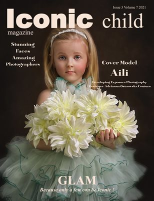 Iconic Child Magazine Issue 3 Volume 7 2021 GLAM ISSUE