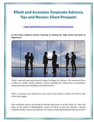 Elliott and Associates Corporate Advisory Tips and Review: Client Prospects
