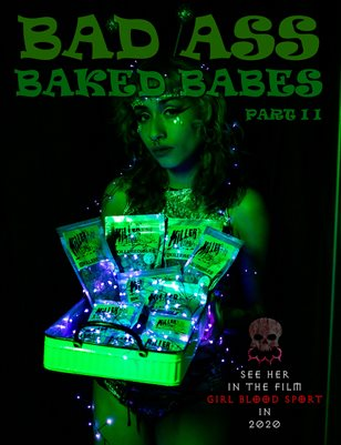 Bad Ass Baked Babes 2 | Bad Girls Club