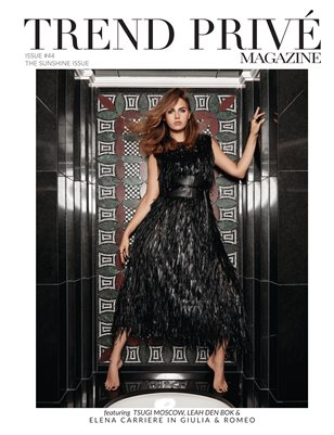 The SUNSHINE Issue | Trend Privé Magazine – Issue No. 44