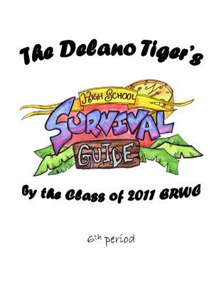 The Delano Tiger's High School Survival Guide: Volume 6