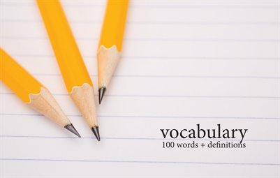 Vocabulary: 100 Words + Definitions