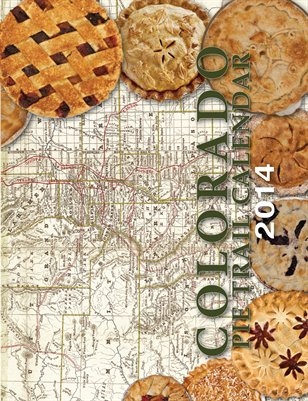 Colorado Pie Trail Calendar 2014