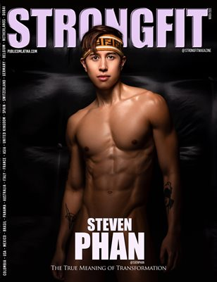 STRONGFIT Magazine - March/2020 - Issue #13 - STEVEN PHAN
