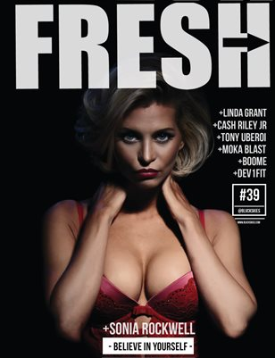 Sonia Rockwell FRESH by Mr Dreamz Magazine