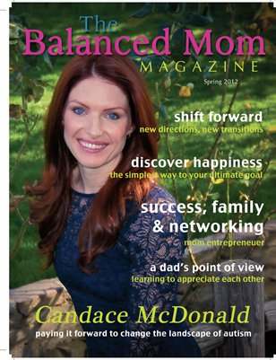 The Balanced Mom Magazine - Spring 2012