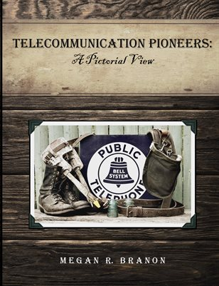 Telecommunication Pioneers: A Pictorial View