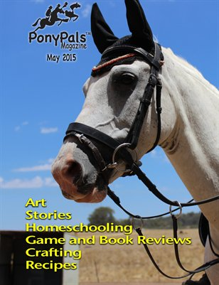May 2015 Pony Pals Magazine -- Vol.4#12