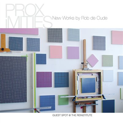 Proximities, New Works by Rob de Oude