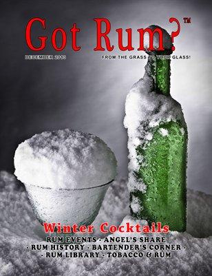 """""""Got Rum?"""" December 2013"""