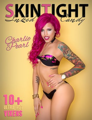 SKINTIGHT Issue 4 Inked Candy Vol 1 (Charlie Pearl)