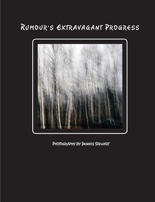 Rumour's Extravagant Progress - Photography by Dennis Stewart