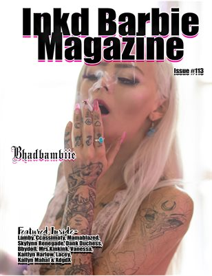 Inkd Barbie Magazine Issue #113 - Bhadbambiie