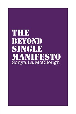 The Beyond Single Manifesto - Royalpurple