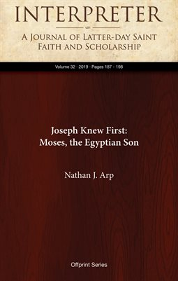 Joseph Knew First: Moses, the Egyptian Son